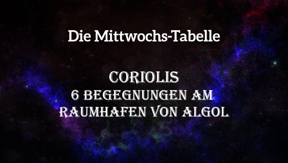 Eine Tabelle mit Begegnungen am Raumhafen von Algol in Coriolis