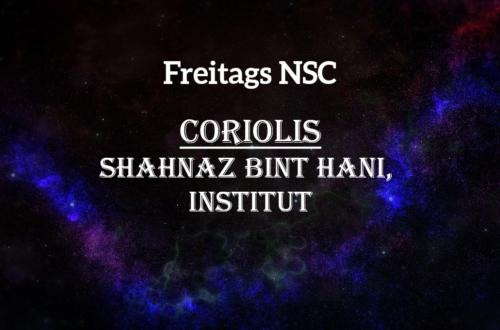 Shahnaz Bint Hani vom Institut ist eine NSC für Coriolis
